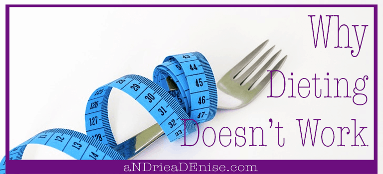 Why Dieting Doesn't Work