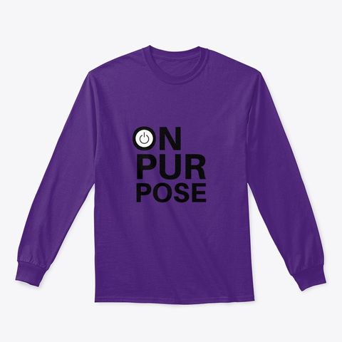 on purpose long sleeve tee