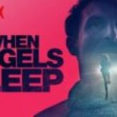 When the Angels Sleep (2018) online sa prevodom