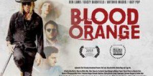 Blood Orange (2016) online besplatno sa prevodom u HDu!