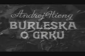 Burleska o Grku (1968) domaći film gledaj online