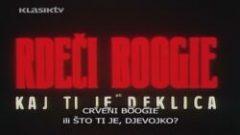 Crveni Boogie ili što ti je, djevojko? (1982) domaći film gledaj online