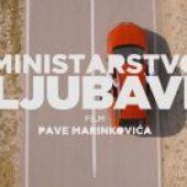 Ministarstvo ljubavi (2016) domaći film gledaj online