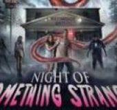 Night of Something Strange (2016) online sa prevodom