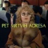 Pet mrtvih adresa (1984) domaći film gledaj online