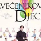 Svecenikova djeca (2013) domaći film gledaj online