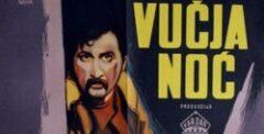 Volca nok (1955) - Vucja noc (1955) domaći film gledaj online
