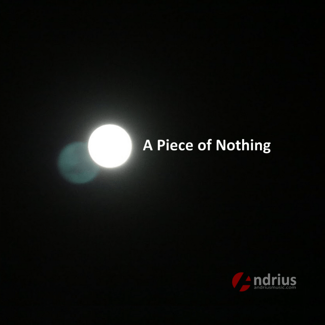 A piece of nothing