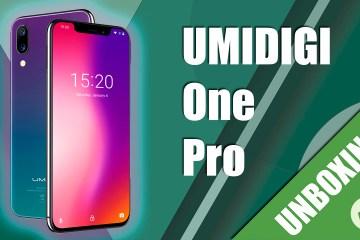 unboxing umidigi one pro
