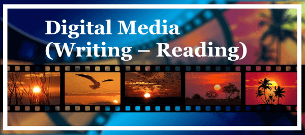 Digital Media (Writing Reading)