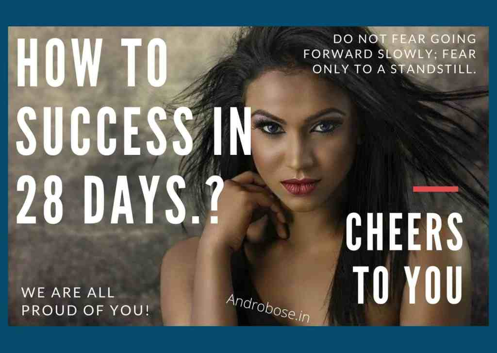How To Success in 28 days? 2