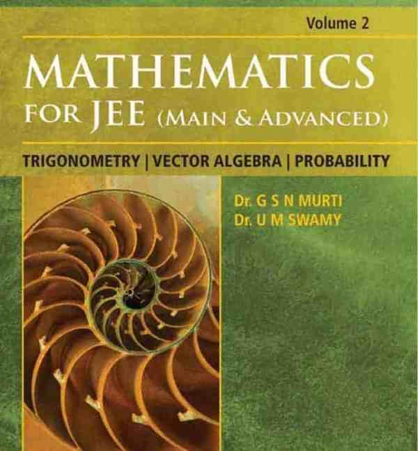 Mathematics for IIT-JEE TRIGONOMETRY VECTOR ALGEBRA 1