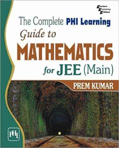 PHI Guide Methamatic For JEE Main Prem Kumar 11th & 12th 1