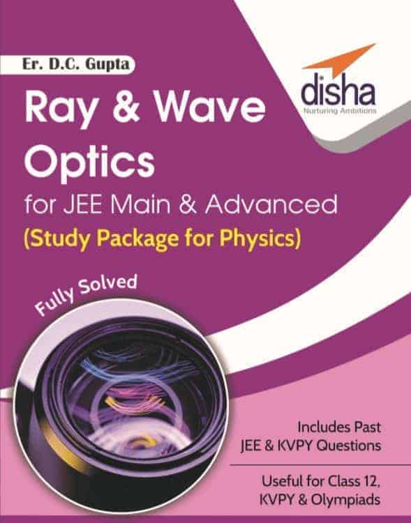 Ray & Wave Optics for JEE Main & Advanced 1