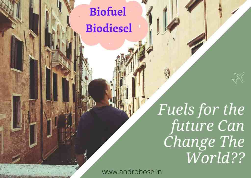 Fuels for the future Can Change The World?? 2