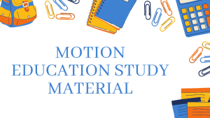 Motion Education Study Material