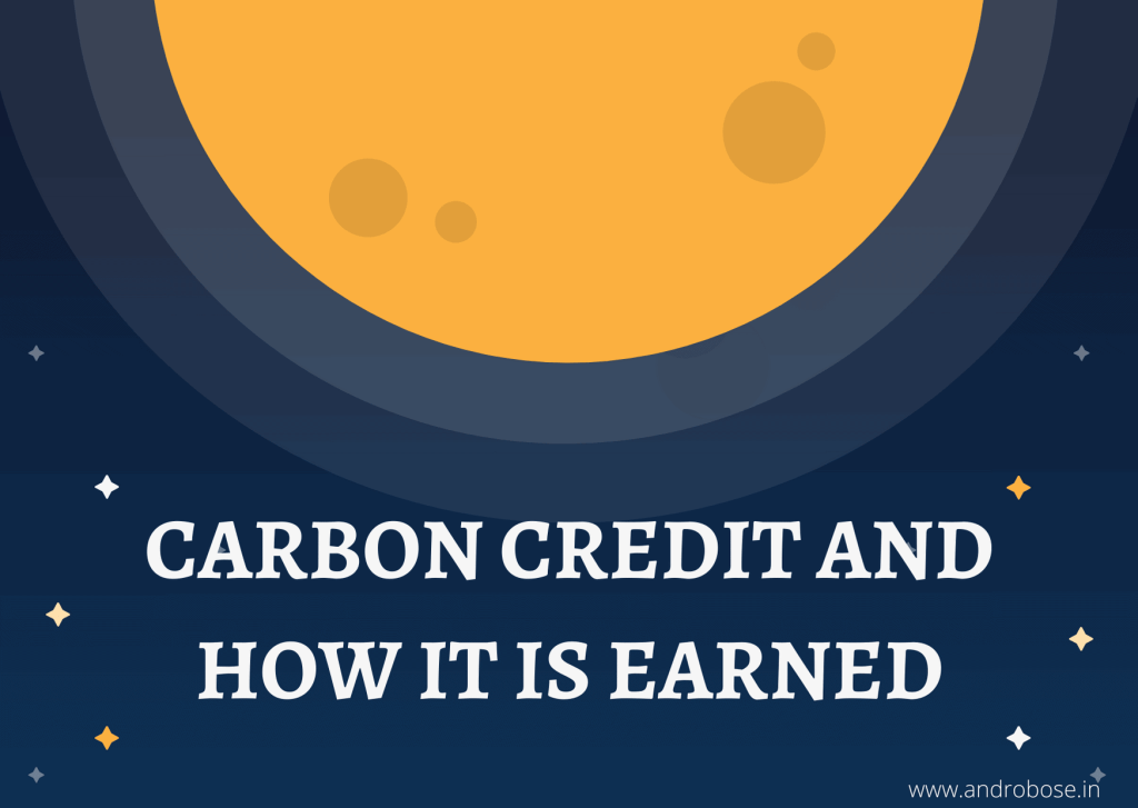 What is carbon credit and how it is earned?