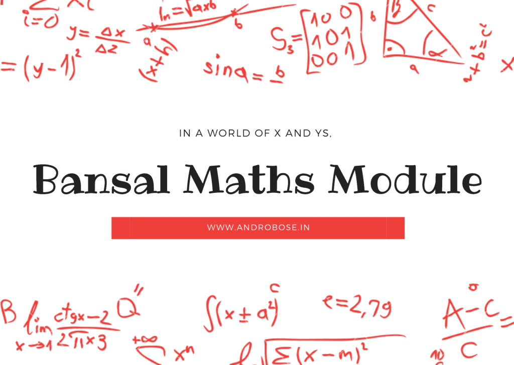 Bansal Maths Module