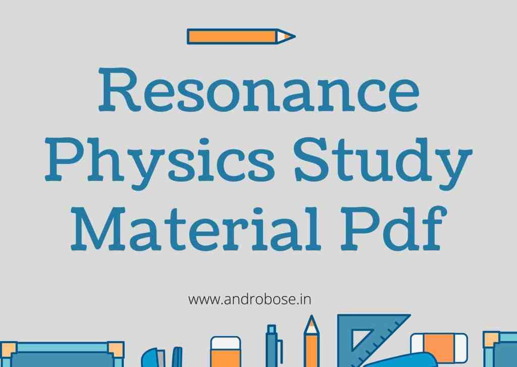 Resonance Physics Study Material Pdf