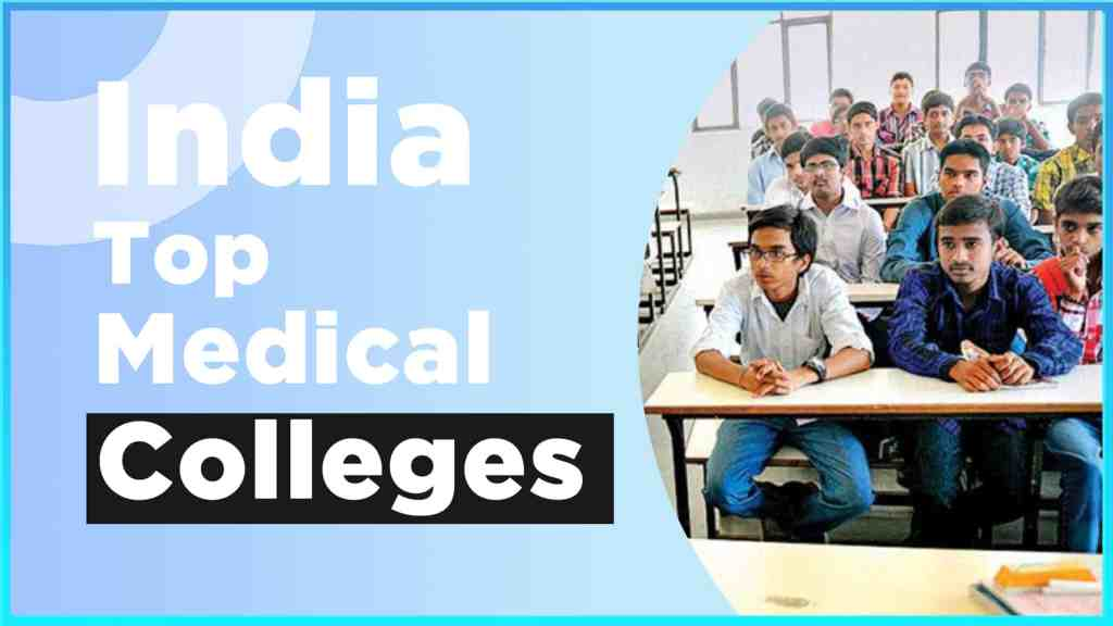 India Top Medical Colleges