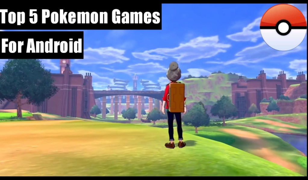 5 Best Pokemon Games For Android