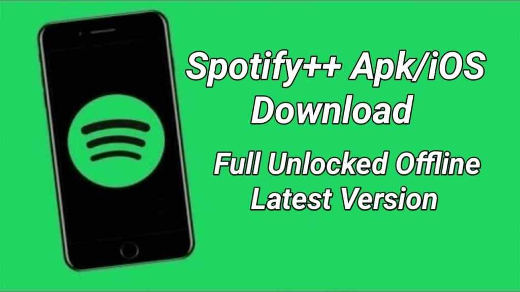 Spotify++ Apk