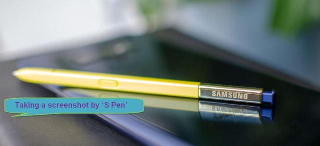 How to take a screenshot by using S Pen