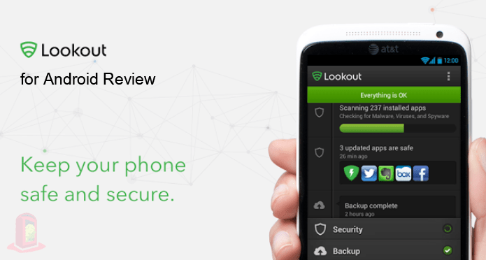 Lookout Security & Antivirus for Android – Review | Simple and Intuitive