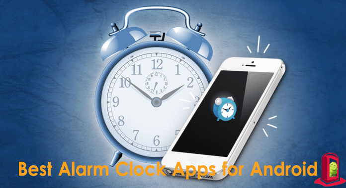 10 Best Alarm Clock Apps for Android – 2016 | Free !!