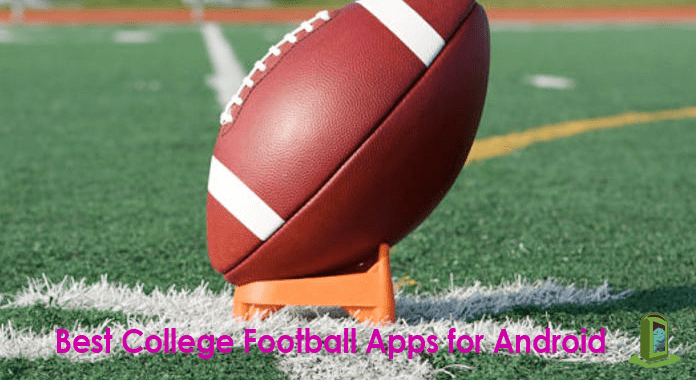 11 Best College football apps for Android 2016