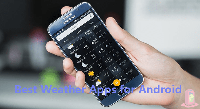 Weather widgets and Best Weather Apps for Android