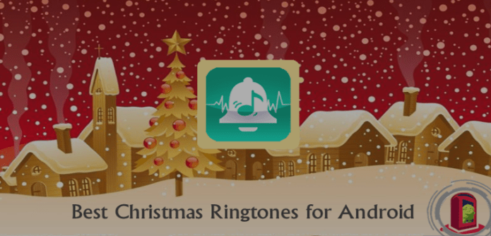 Apps to Get Best Christmas Ringtones for Android – 2016