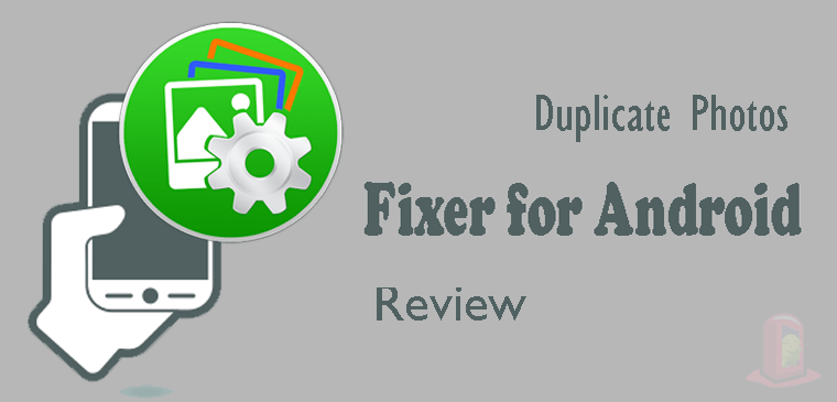 Duplicate Photos Fixer for Android: Find and Remove duplicate photos