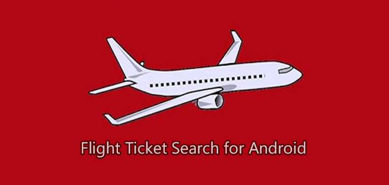 Flight Ticket Search for Android