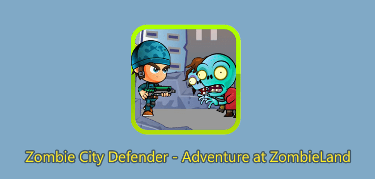 Zombie City Defender for Android adventure at Zombie Land