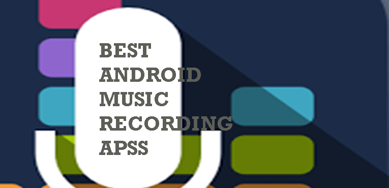 Best Music Recording Apps for Android
