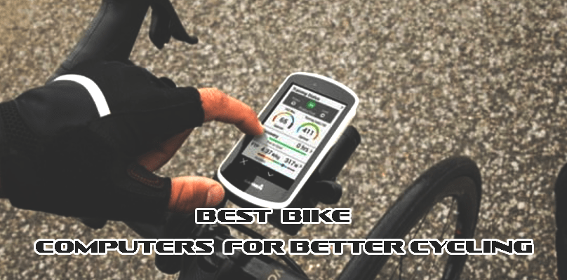9 Best Bike Computers 2018 | Perfect for both Road and Mountain