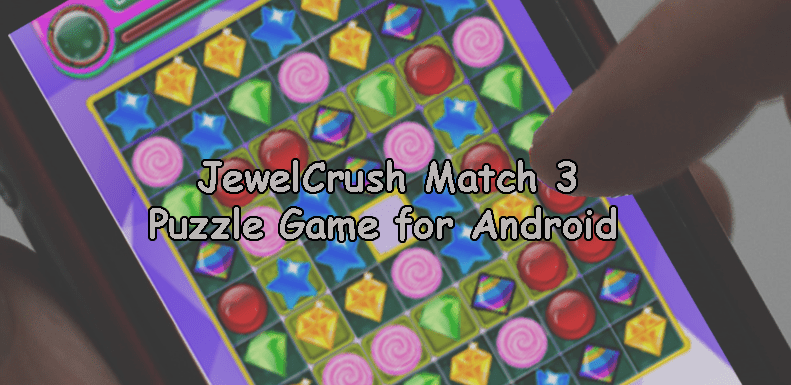 Jewel Crush Match 3 Puzzle Game