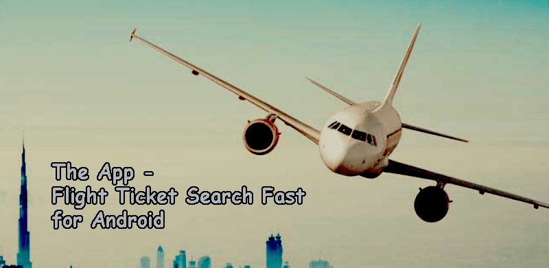 Flight Ticket Search Fast app for Android