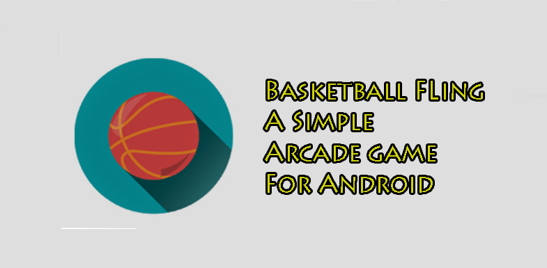 Basketball Fling Arcade Game for Android