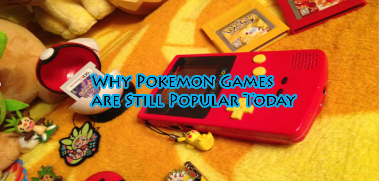 Why Pokemon Games Are Still Popular Today
