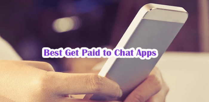 Best Get Paid to Chat Apps Android