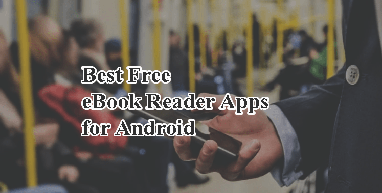 Best Free eBook Reader Apps for Android