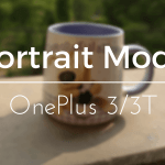 Enable 'Portrait Mode' on OnePlus 3 and 3T