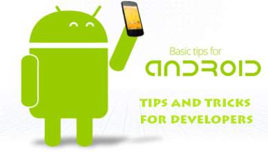 Android tips and tricks for developer