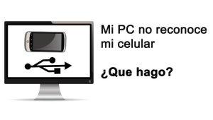 PC no Reconoce al Celular