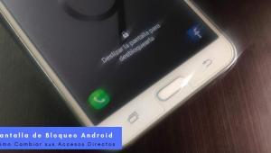 accesos directos pantalla de Bloqueo Android