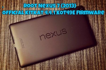Root 2013 Nexus 7 on Android 4.4.1 KOT49E OS