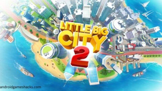 little big city 2 hack, little big city 2 hack apk, little big city 2 apk, Little Big City hack apk download free