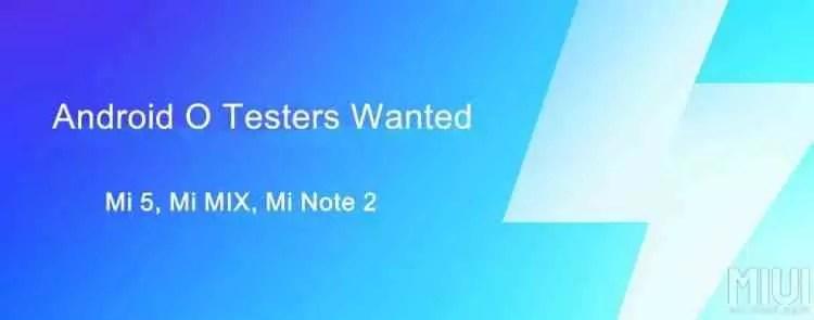 Xiaomi procura beta testers da versão global do Oreo para os Mi 5, Mi Mix e Mi Note 2 1